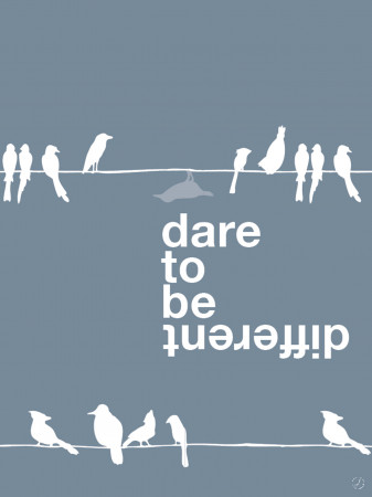 Dare to be different, blue bird