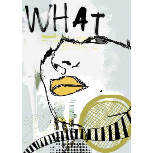 Plakat - What