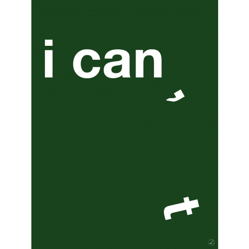 Plakat - I can, green